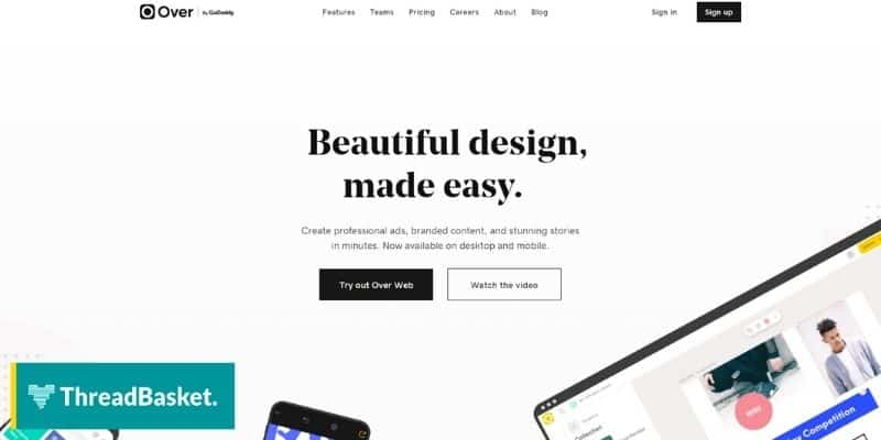 A screenshot of Over's website homepage, a free design tool that you can use in designing your merch.