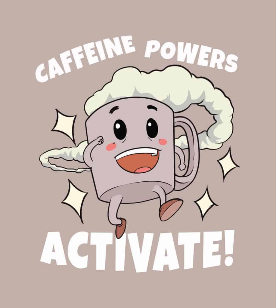 Caffeine POwers